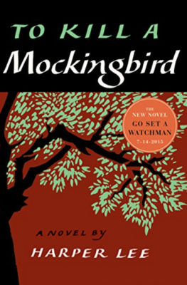 Harper Lee's To Kill A Mockingbird - A Review